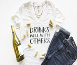 V-Neck - Drinks Well With Others
