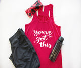 Tank Top - You've Got This