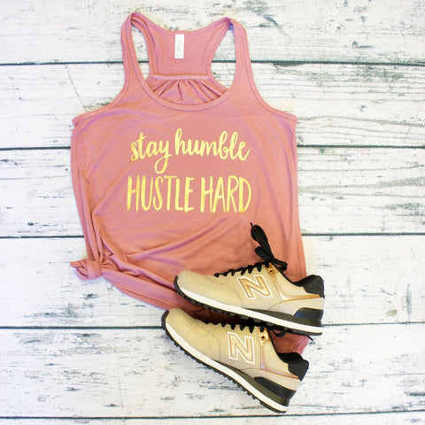 Tank Top - Stay Humble Hustle Hard