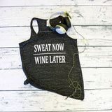 Tank Top - Sweat Now Wine Later