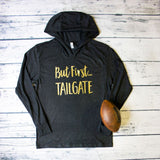 Black But First Tailgate hoodie