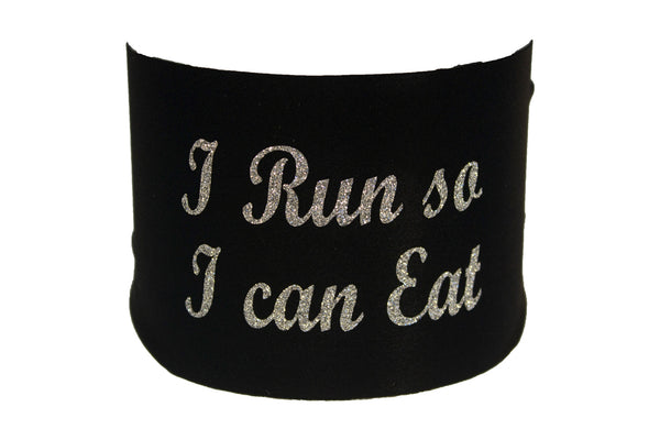 Sayings - I Run so I Can Eat