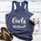 Girls' Weekend Tank party tee tank vacation shirt