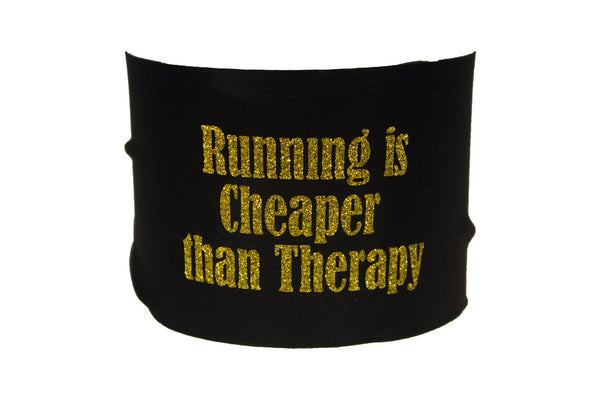 Sayings - Running is Cheaper than Therapy