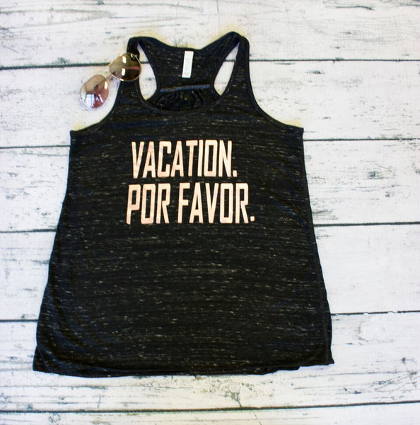 Tank Top - Vacation Por Favor