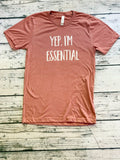 Crew - Yep, I'm Essential Shirt
