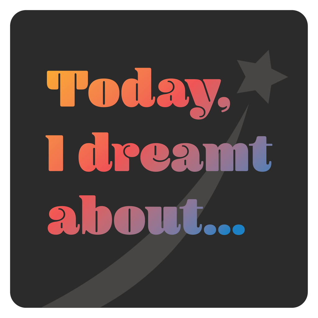Share your dreams, Find excitement