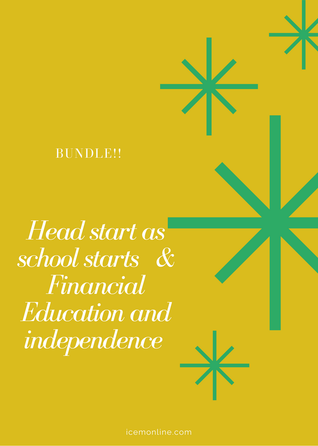 Bundle: Head start as school starts & Financial Education and Independence