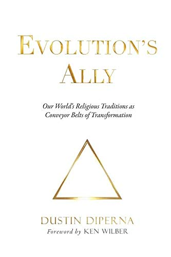 Evolution's Ally: Our World's Religious Traditions as Conveyor Belts of Transformation