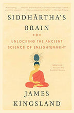 Load image into Gallery viewer, Siddhartha's Brain: Unlocking the Ancient Science of Enlightenment