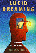Load image into Gallery viewer, Lucid Dreaming: Gateway to the Inner Self