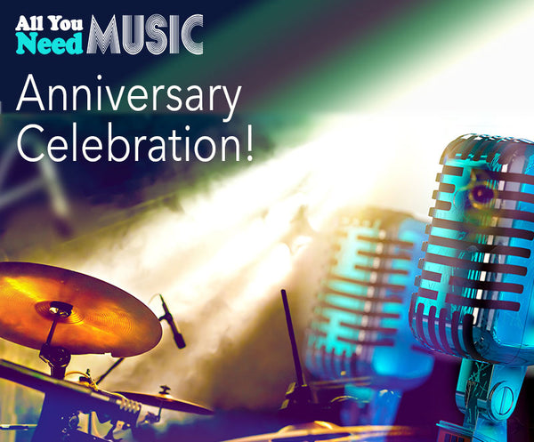 All You Need Music Anniversary Celebration