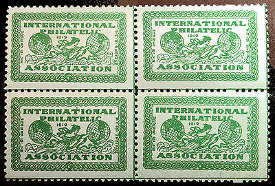 1919 International Philatelic Assoc Cinderella Block of 4 *MNH*