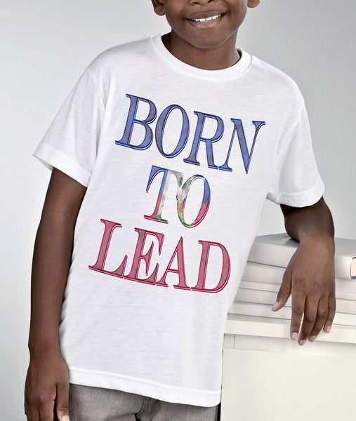 BORN TO LEAD-HAITI