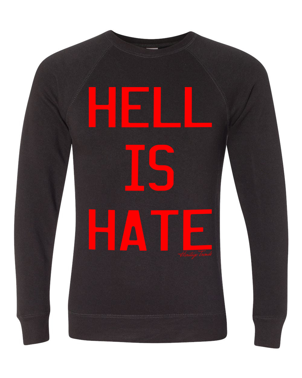 HELL IS HATE-SWEATER