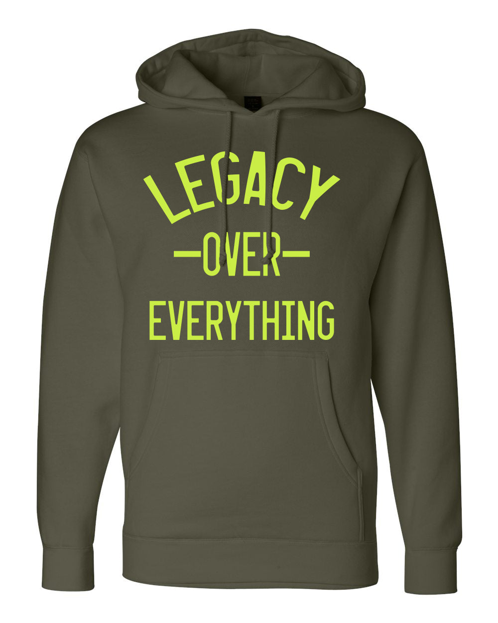 LEGACY OVER EVERYTHING-HOODIE