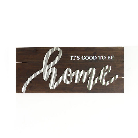 """It's Good To Be Home"" Wood and Metal Wall Decor"