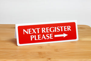 Next register signs are ideal for grocery and retail environments. www.citygrafx.com.