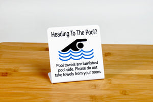 Pool towel signs for guest rooms are a great way to let your guests know that towels for pool use are furnished pool side. www.citygrafx.com.