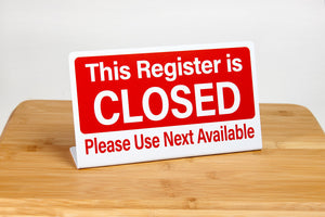 Register closed L style signs. Ideal for use in any retail or grocery store environment. www.citygrafx.com.