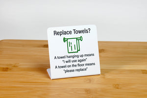 Replace towels guest room sign. www.citygrafx.com.