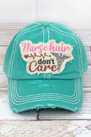 Nurse Hair Don't Care Turquoise Cap