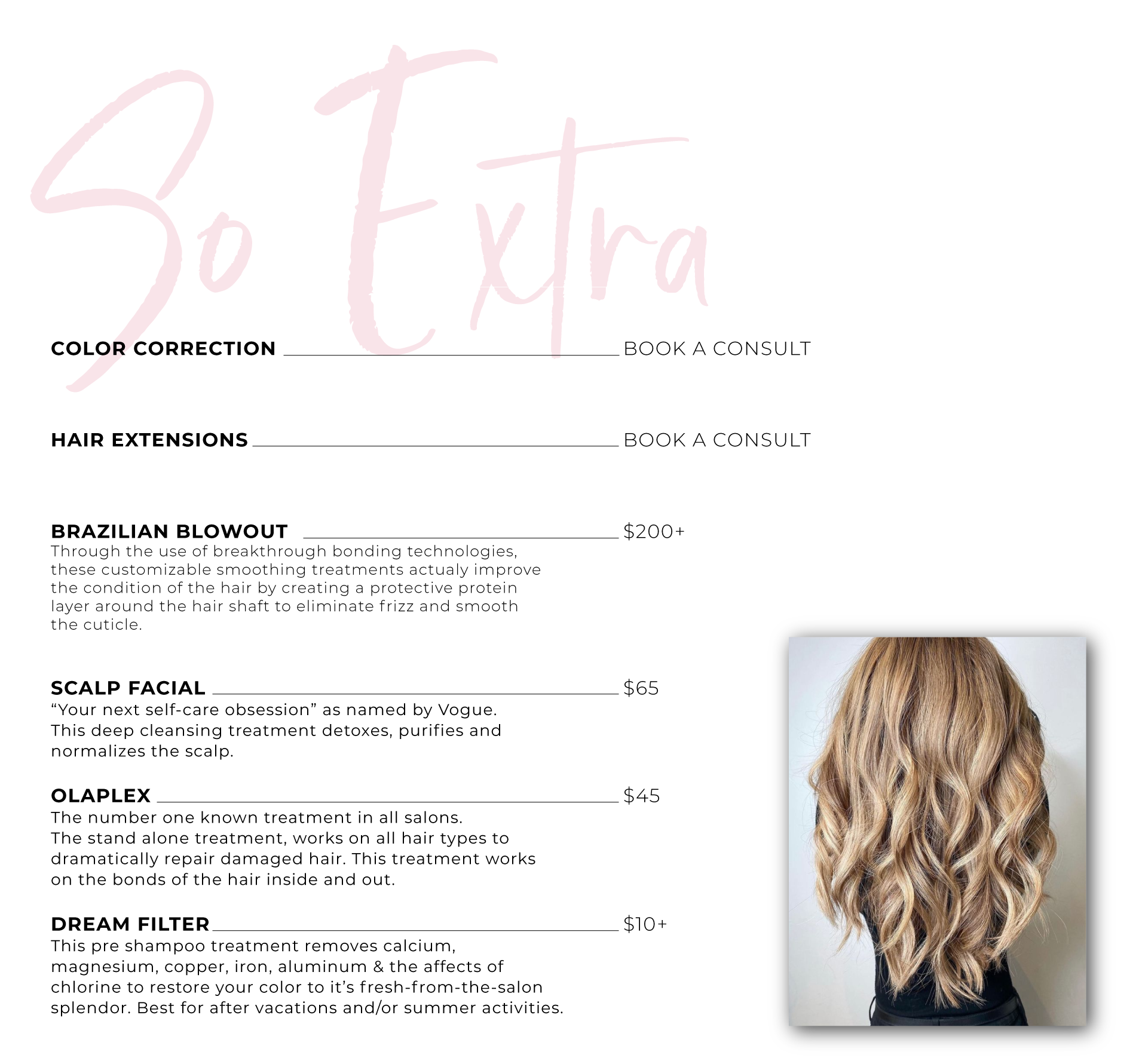 Brazilian blowout, hair extensions