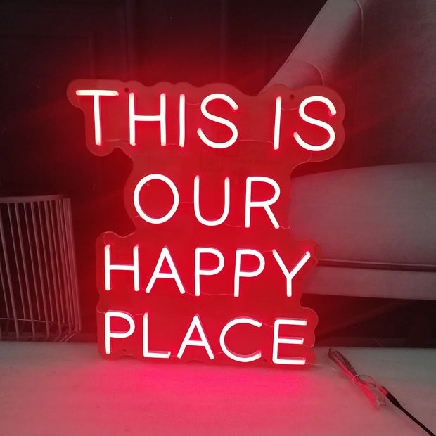 This Is Our Happy Place Neon Sign