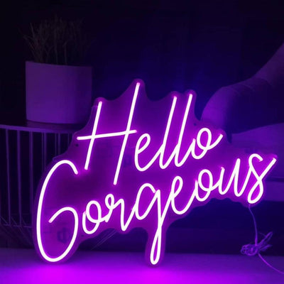 Hello Gorgeous 2 Neon Sign