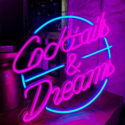 Cocktails & Dream Neon Sign