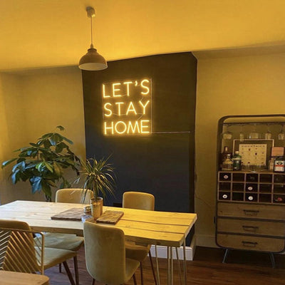 Let's Stay Home 2 Neon Sign