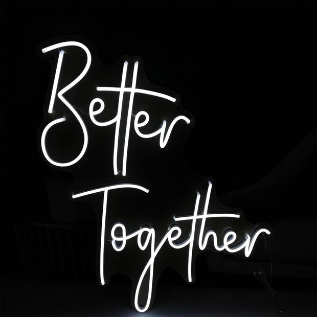 Better Together 2 Neon Sign