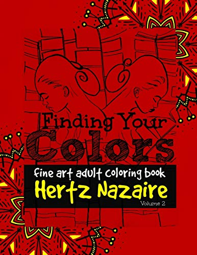 Finding Your Colors: Fine Art Adult Coloring Book (Volume 2)