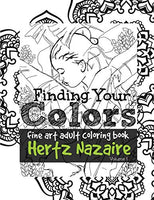 Finding Your Colors: Fine Art Adult Coloring Book (Volume 1)