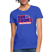 Load image into Gallery viewer, Ban Cuomo Women's T-Shirt - royal blue