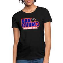 Load image into Gallery viewer, Ban Cuomo Women's T-Shirt - black