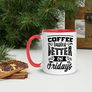 Coffee Tastes Better On Fridays - Mr. Blanco's Coffee House