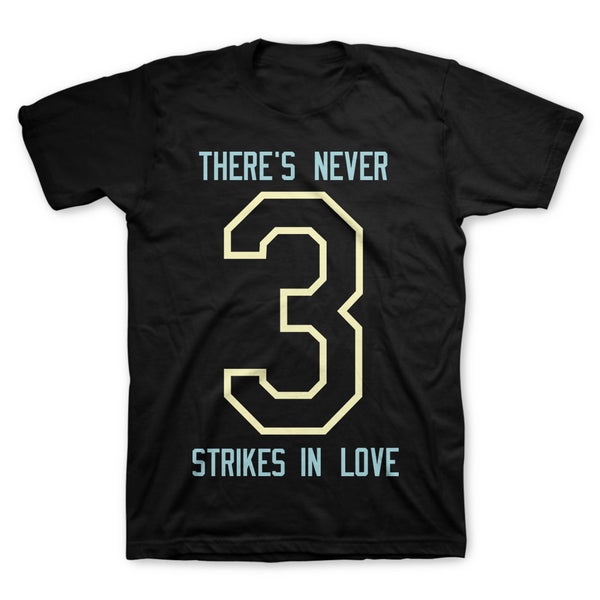 3 Strikes T-Shirt