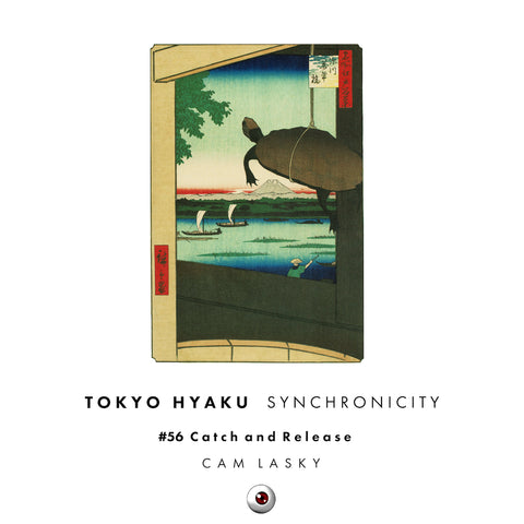 Tokyo Hyaku Synchronicity #56 Catch and Release (Original Mix)
