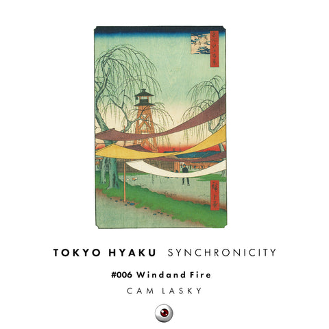 Tokyo Hyaku Synchronicity #006 Wind and Fire (Original Mix)