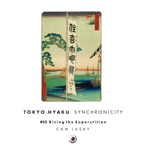 Tokyo Hyaku Synchronicity #055 Rising the Superstition (Original Mix)