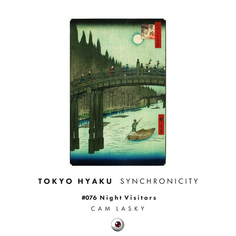 Tokyo Hyaku Synchronicity #76 Night Visitors (Original Mix)