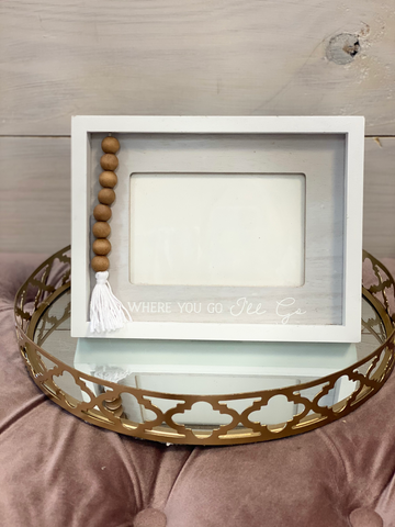 """Where You Go I'll Go"" Picture Frame"