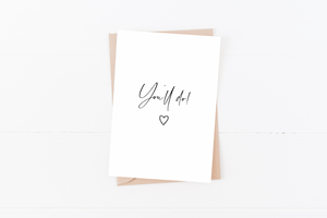 You'll Do Greeting Card | Size A6