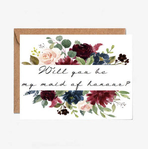 Will You Be My Maid of Honour - Size A6 Wedding Stationery - Maid of Honour