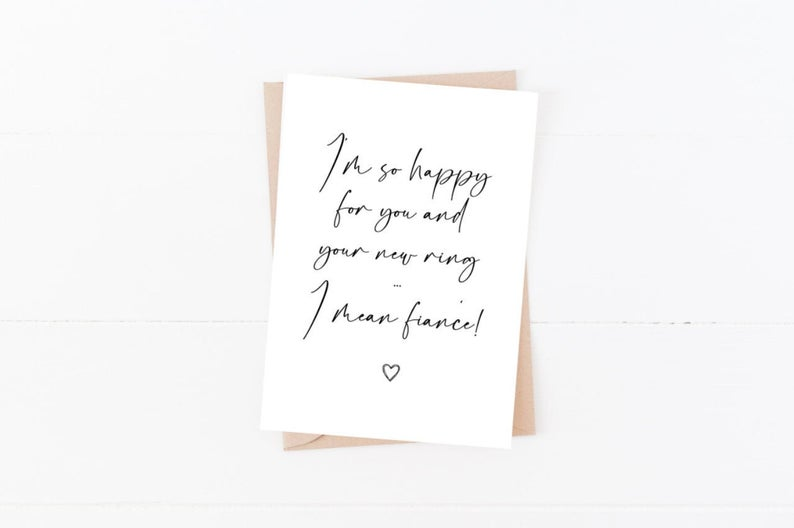 I'm So Happy For You And Your Ring, I Mean Fiance | Size A6 | Funny Engagement Card