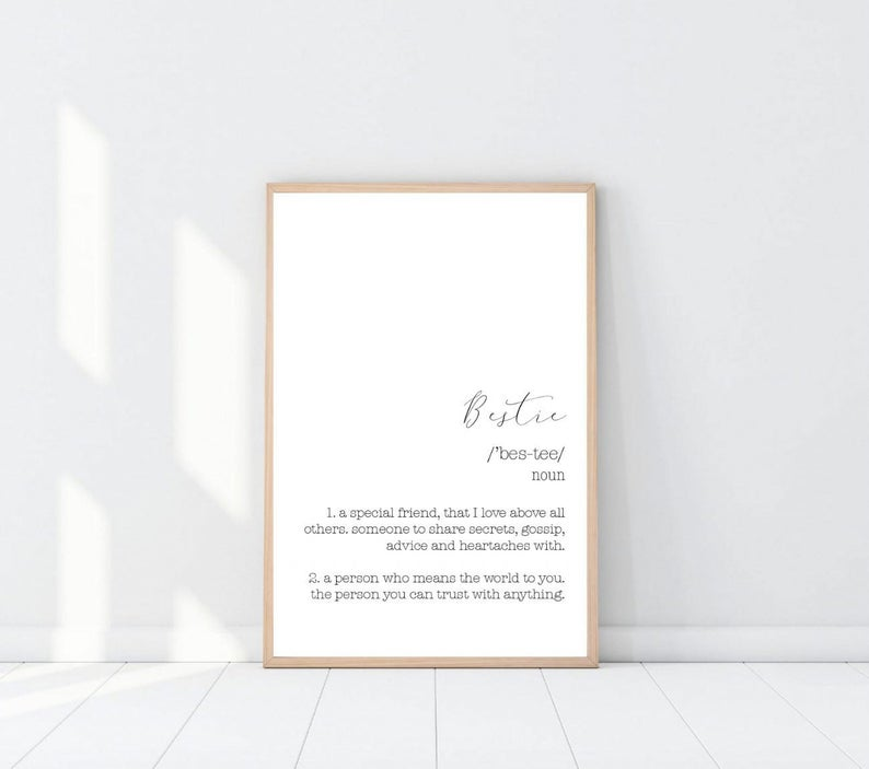 Bestie Meaning Definition Print | Best Friend Gift