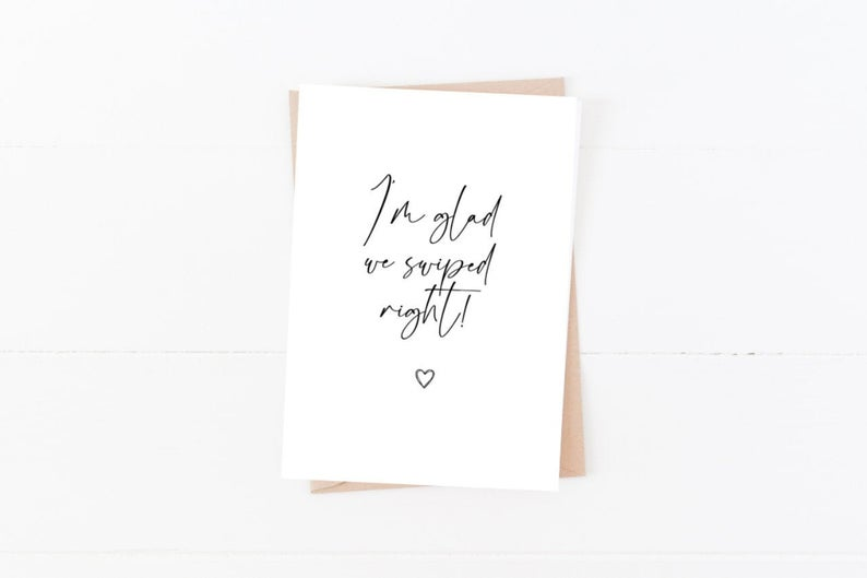 I'm Glad We Swiped Right Card | Size A6 | Valentine's Day Card | Anniversary Card