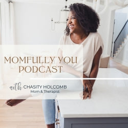 Momfully You Podcast Cover