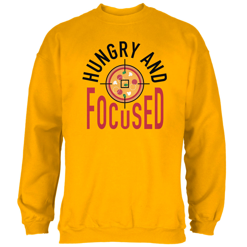 Hungry and Focused Sweatshirt